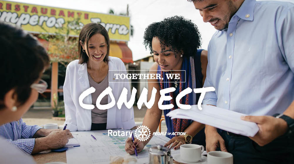 Together We Connect - Rotary People of Action