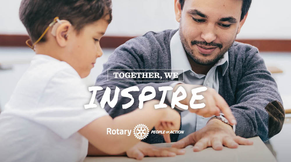 Together We Inspire - Rotary People of Action