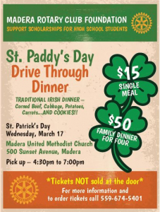 Madera Rotary St. Paddy's Day Drive through dinner flyer-see text for detail
